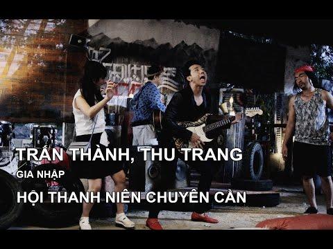 Trùm Cỏ - Trấn Thành, Thu Trang gia nhập hội thanh niên chuyên cần