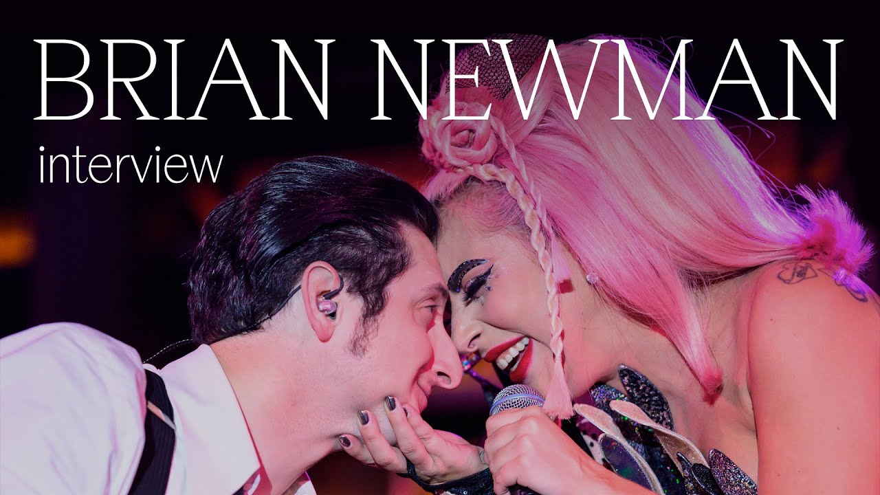 Brian Newman Interview: Lady Gaga, Tony Bennett, Love For Sale