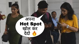 Hotspot Khol Kar Dedo Apna Prank By Desi Boy In Delhi On Cute Girl With Twist Epic Reaction