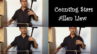 Counting Stars- One Republic ( Allen Liew Erhu Cover )