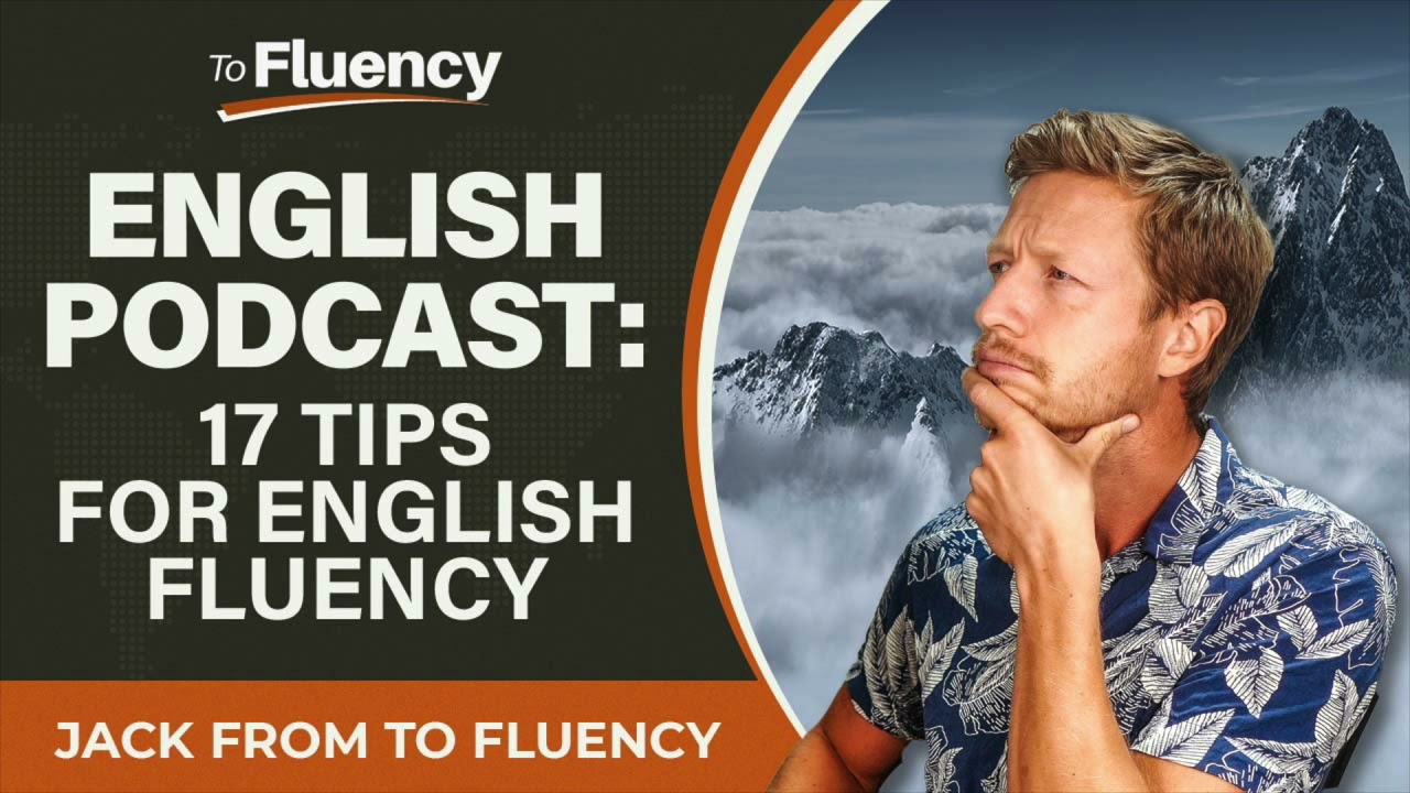 Download LEARN ENGLISH PODCAST: 17 TIPS TO HELP YOU SPEAK FLUENT ENGLISH FAST
