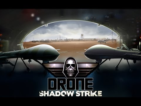 Drone: Shadow Strike - OUT NOW on Google Play store [Official Trailer EN]