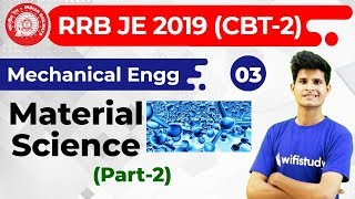 10:00 PM - RRB JE 2019 (CBT-2) | Mechanical Engg by Neeraj Sir | Material Science (Part-2)