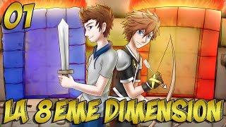La 8ème Dimension #01 : LE GRAND RETOUR ! - Minecraft