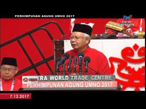 PERHIMPUNAN AGUNG UMNO 2017- UCAPAN DASAR PRESIDEN UMNO [7 DIS 2017]