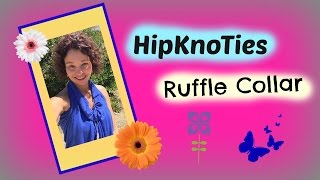 HipKnoTies Ruffle Collar