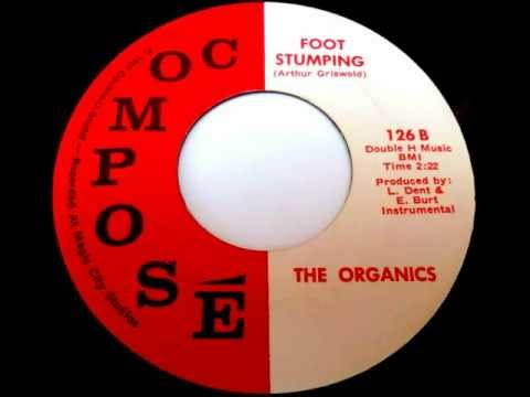 THE ORGANICS - Foot Stumping