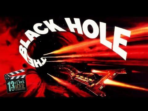 13 O'Clock Movie Retrospective: The Black Hole