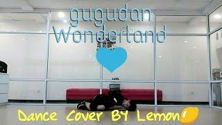 gugudan(구구단)Wonderland Dance Cover By Lemon
