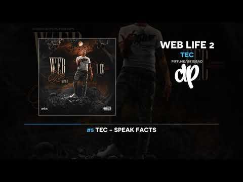 TEC - Web Life 2 (FULL MIXTAPE)