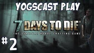 7 Days to Die - Zombie Minecraft - Part 2 - Break Through!