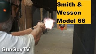 Smith & Wesson Model 66.  Great for home defense!