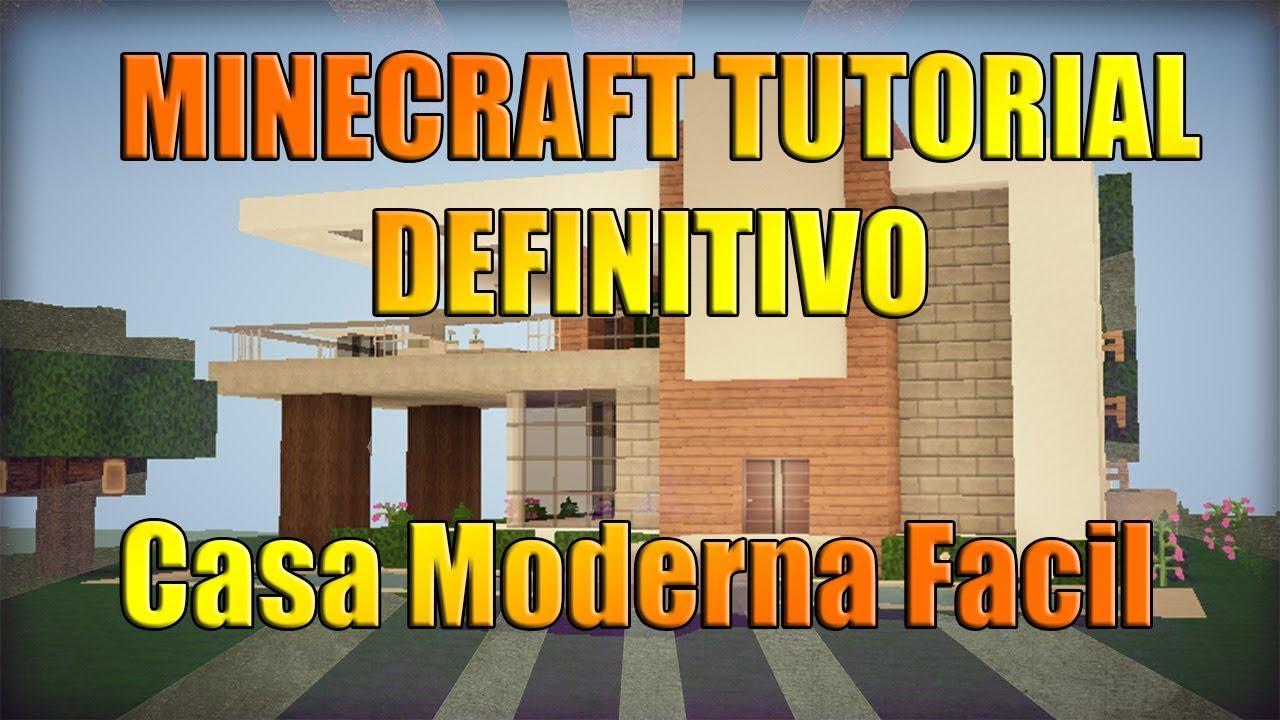 Minecraft tutorial definitivo casa moderna facil y for Casa moderna facil minecraft tutorial