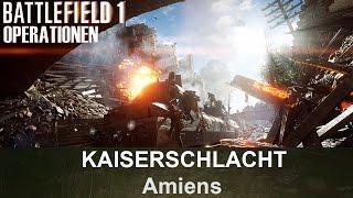 BATTLEFIELD 1 Operationen: Kaiserschlacht - Amiens - Britisches Empire