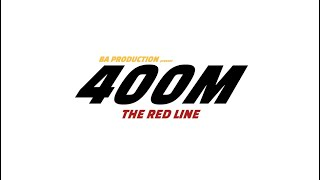 400M THE RED LINE - (Court-Métrage/Action) - B.A PRODUCTION