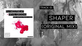 DJ WestBeat - Shaper (Original Mix)