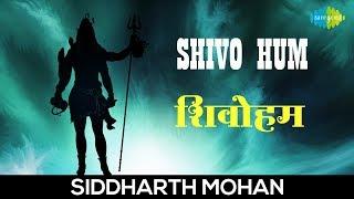 Download Lagu Shivo Hum with lyrics |  शिवोहं हम | शिव भजन | Siddharth Mohan | Bhakti | Shiv Bhajan mp3