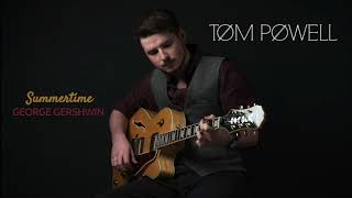 Summertime - Tom Powell (George Gershwin Cover)