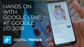 Hands on with Google Lens at Google IO 2018