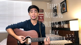 There's Nothing Holding Me Back (Cover) ~ Calvin