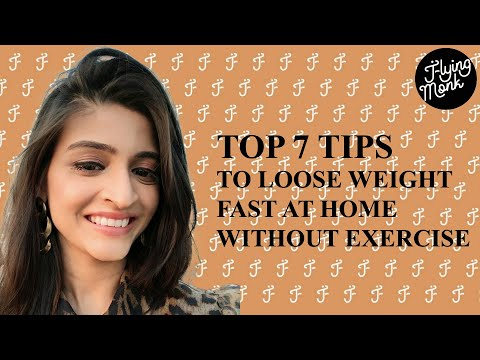 How to Loose weight fast at home without the exercise in a week