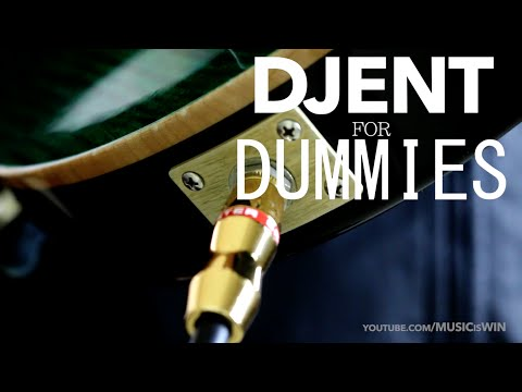 Djent for Dummies