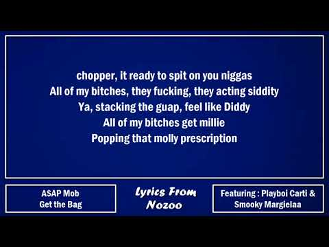 A$AP Mob - Get the Bag (Lyrics) Ft. A$AP Rocky, A$AP Ferg, Playboi Carti & Smooky Margielaa