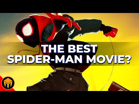 Spider-Verse Is The BEST Spider-Man Film Ever Made