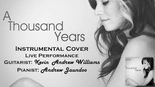 A Thousand Years - Christina Perri Insturmental Cover (Live Performance: Andrew & Kevin)