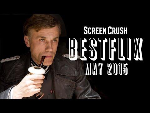 Best of Netflix Instant For May 2015  Bestflix