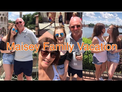Maisey Family Vacation!!!