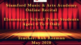 SMAA Online Recital, Students Up To Age 9, Teacher Anh Rozman