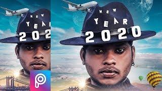 Picsart New Year 2020 Photo Edit Happy New Year 2020 Picsart New Year 2020 Sony Jackson