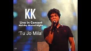Gambar cover 'Tu Jo Mila' - KK Live in concert - Midday Musical Nights: Dublin Square: Phoenix Marketcity