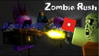 GAMEPLAY: ROBLOX ZOMBIE RUSH
