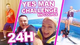ON DIT OUI À TOUT PENDANT 24H !!! (Yes Man Challenge en Couple) | Sophie Fantasy