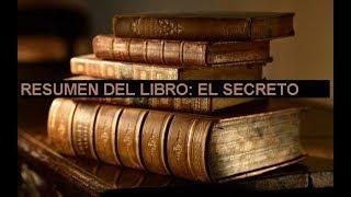 Resumen del Libro: El Secreto