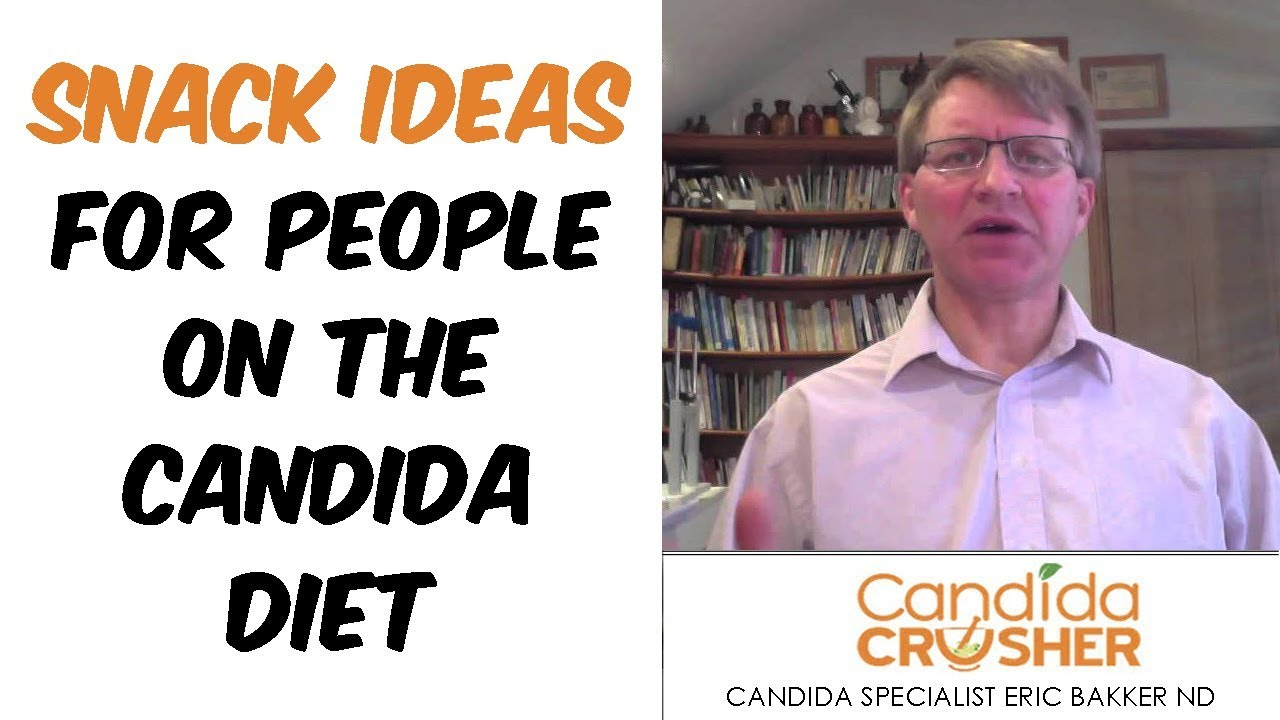 Snack Ideas For People On The Candida Diet - YouTube