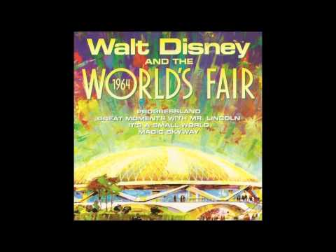 Walt Disney and the 1964 World's Fair - There's a Great Big Beautiful Tomorrow - 8 Variations