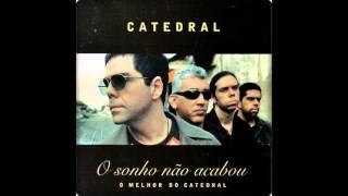 14 - O sonho não acabou / Catedral (2004) O sonho não acabou