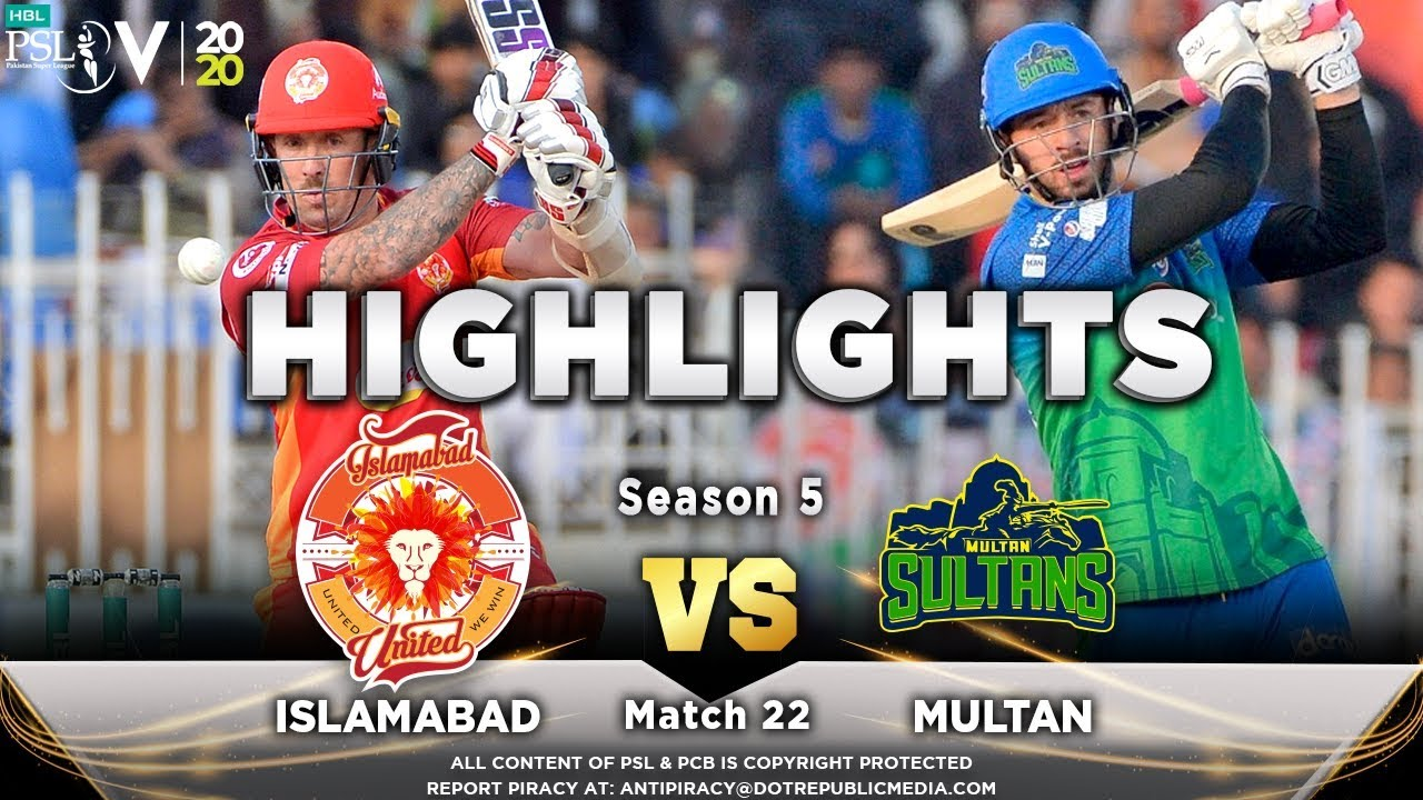Islamabad United vs Multan Sultans | Full Match Highlights | Match 22 | 8 March | HBL PSL 2020