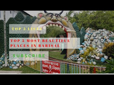 Top 5 Most Beautiful Place in Barisal || Tourist Place || Visited Place || Historic Place || Barisal
