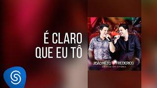 João Neto & Frederico - É claro que eu tô (DVD ao Vivo em Vitória)