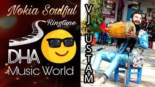 NOKIA SOLFUL | RINGTUNE | VIJAY USTAM | DHA MUSIC WORLD | COVER