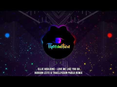 #TBT Ellie Goulding - Love Me Like You Do (Hudson Leite & Thaellysson Pablo Remix) [2015]