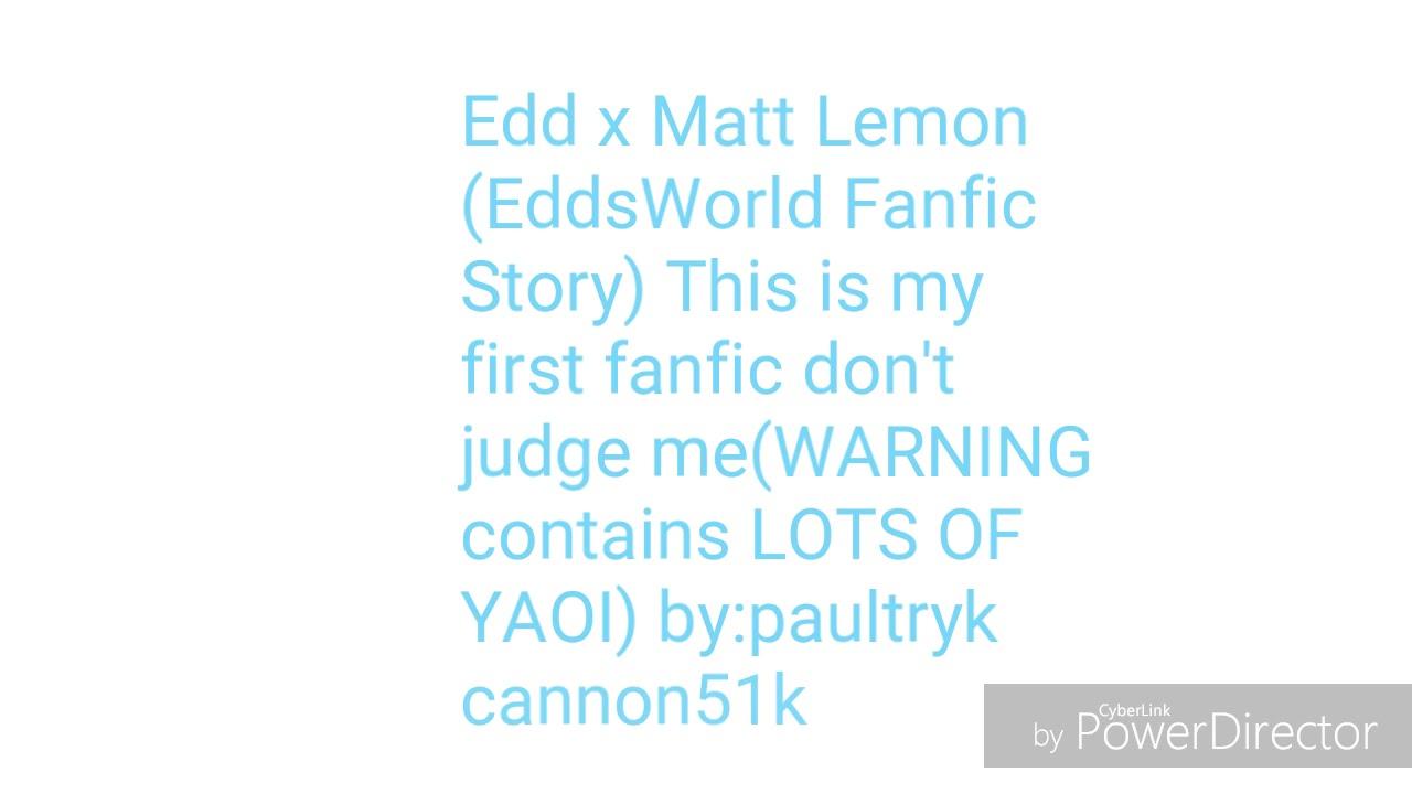 Blue Bonnie Reads Matt x Edd Lemon Fanfic