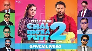 Chal Mera Putt 2 Title Song (Amrinder Gill, Gurshabad) Mp3 Song Download