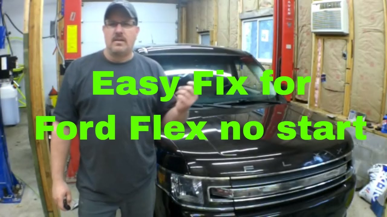 hight resolution of ford flex no start easy fast fix for 50