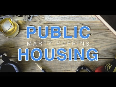 Marty Poppins :: Public Housing :: Lyrics