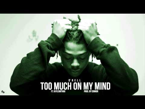 D'Rell - Too Much On My Mind